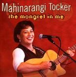 Mahinarangi Tocker: The Mongrel In Me - CD