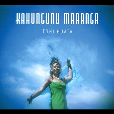 Toni Huata | Kahungunu Maranga - CD