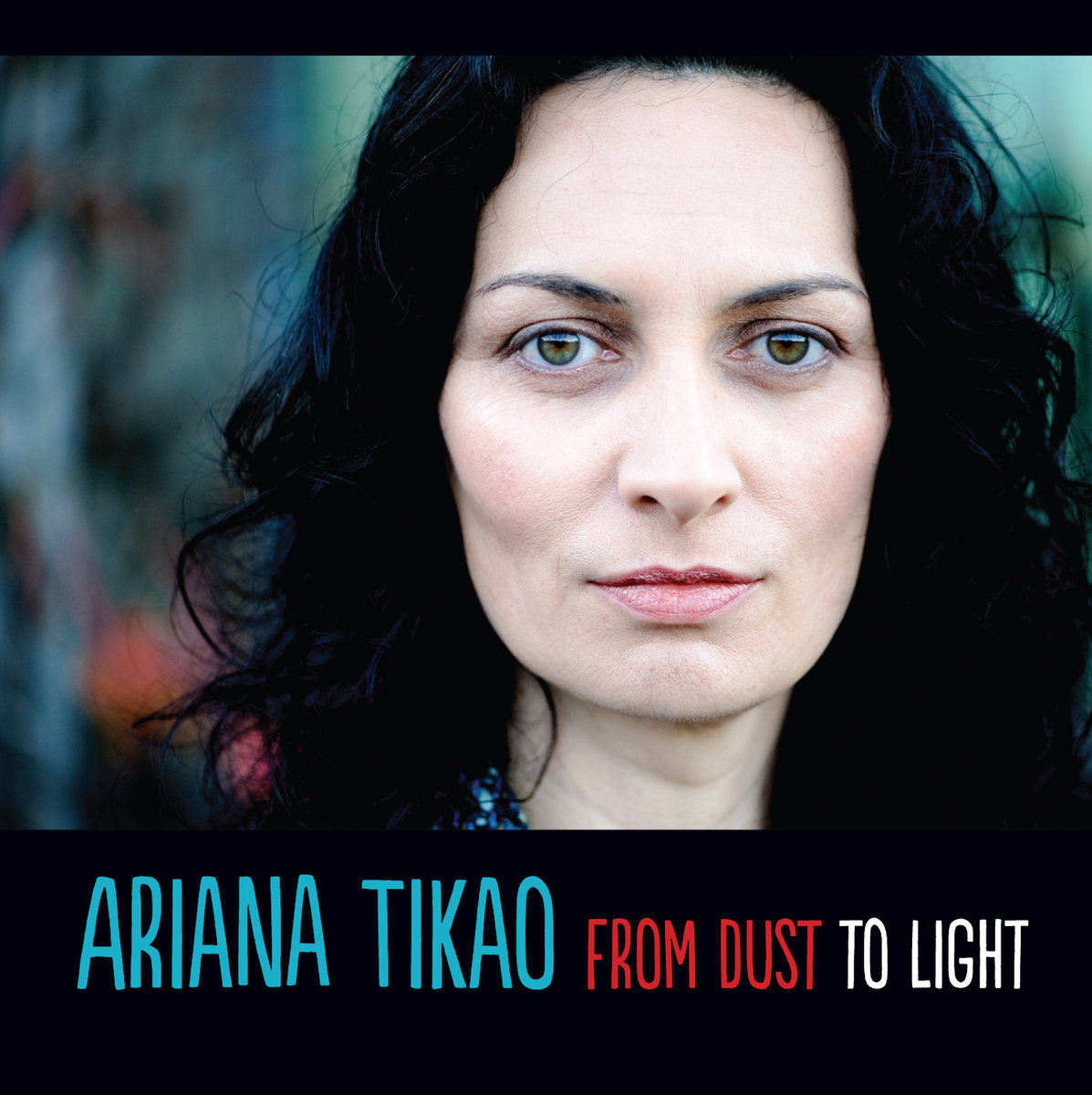 Ariana Tikao | From Dust to Light - CD