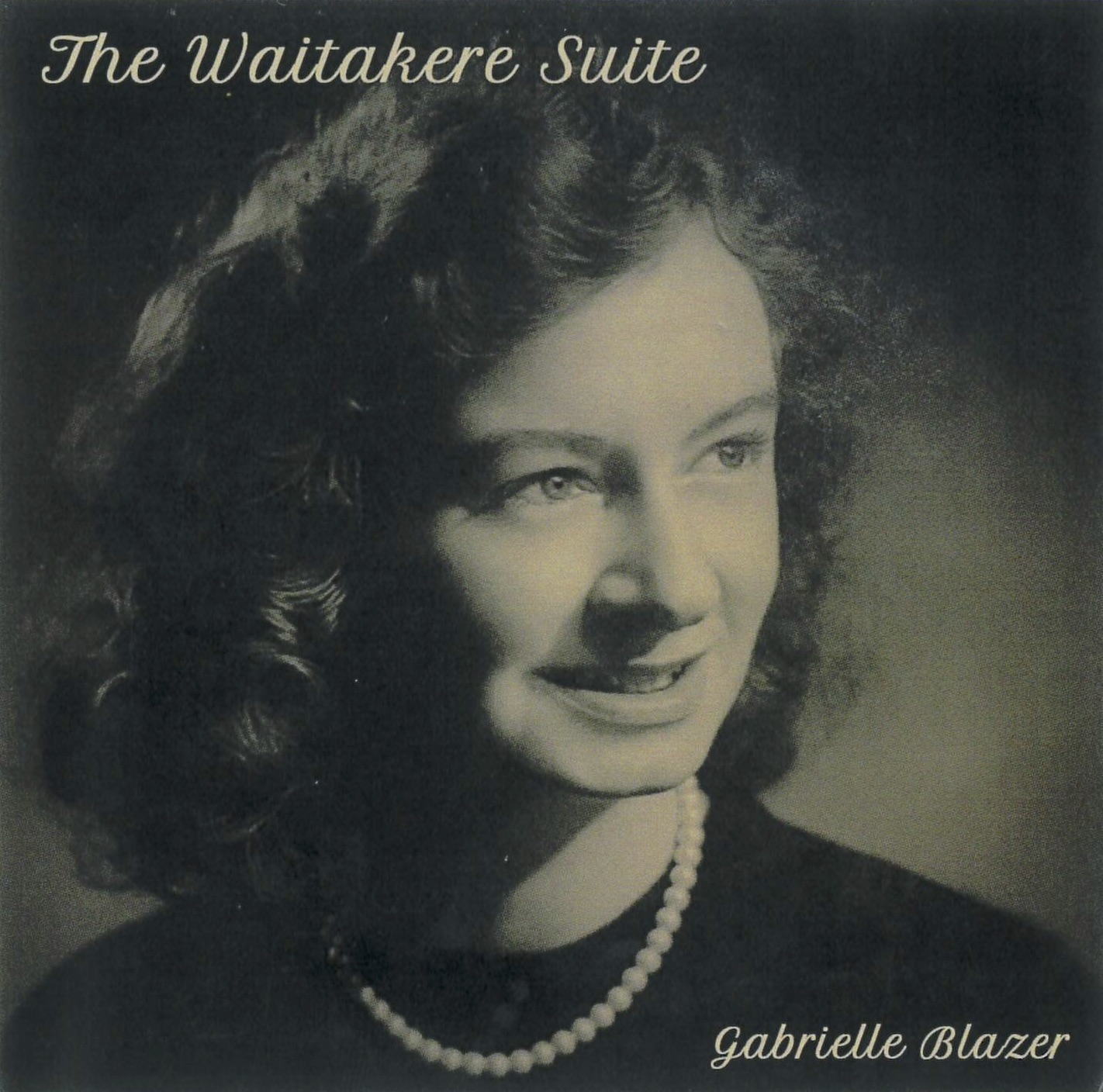 Gabrielle Blazer | The Waitakere Suite - downloadable MP3 ALBUM