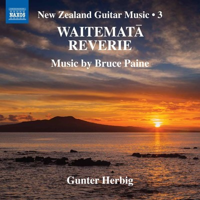 Gunter Herbig | Waitematā Reverie (New Zealand Guitar Music, Vol. 3) - CD