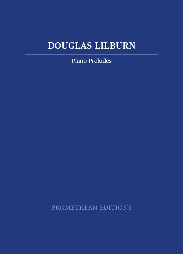 Douglas Lilburn: Piano Preludes (Promethean Editions) - hardcopy SCORE