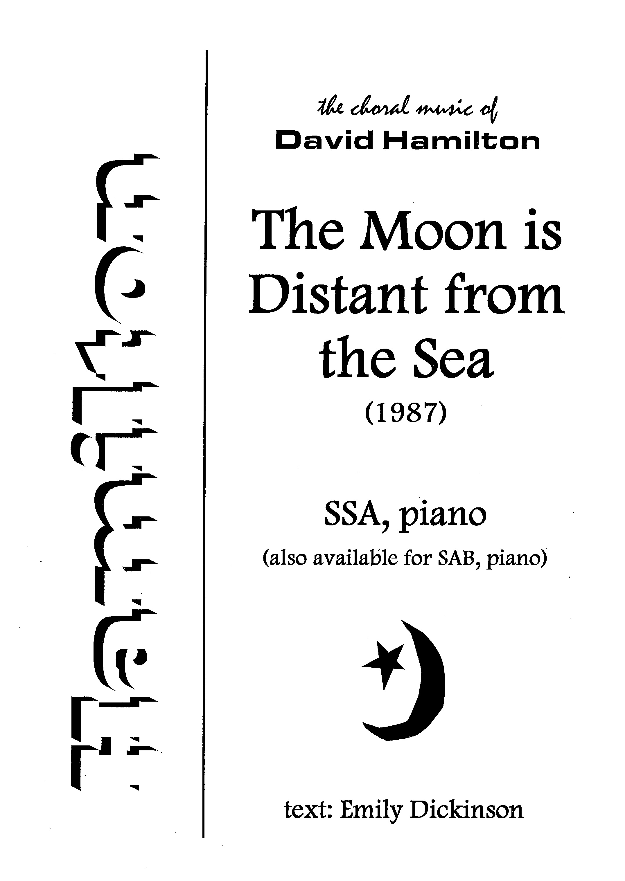 David Hamilton: The Moon is Distant from the Sea (SSA) - hardcopy SCORE
