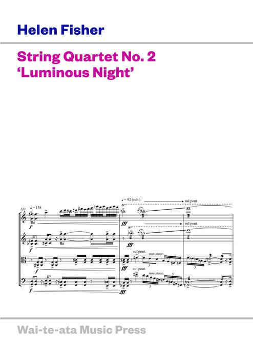 Helen Fisher: String Quartet No. 2 'Luminous Night' (Waiteata Music Press) - hardcopy SCORE