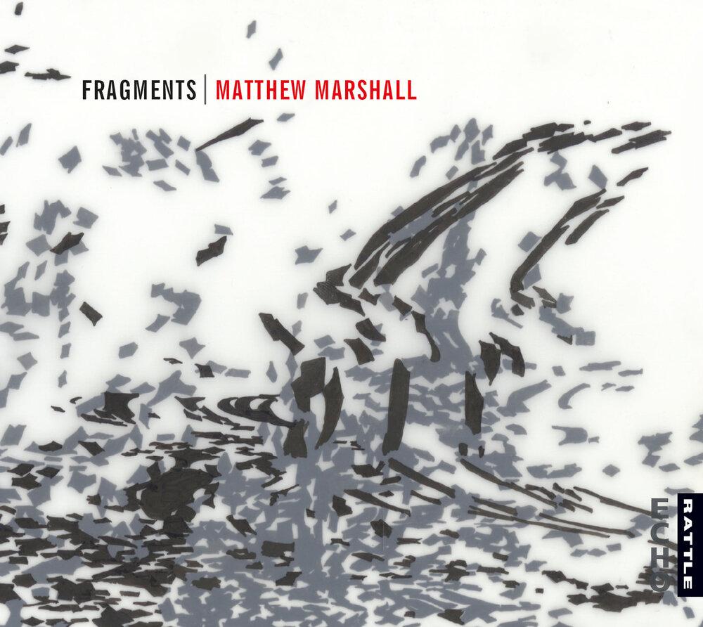 Matthew Marshall | Fragments - downloadable MP3 ALBUM