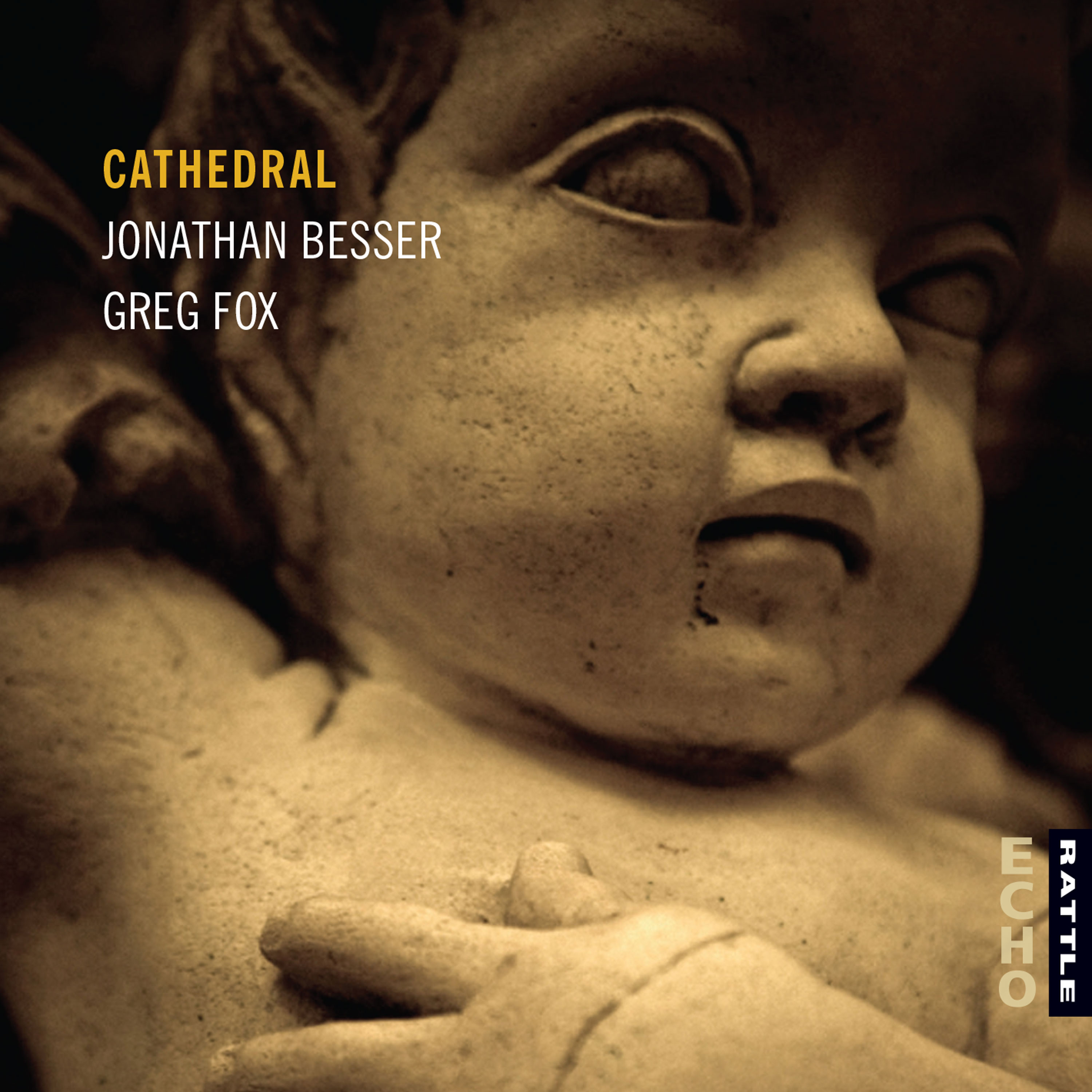 Jonathan Besser and Greg Fox | Cathedral - downloadable MP3 ALBUM