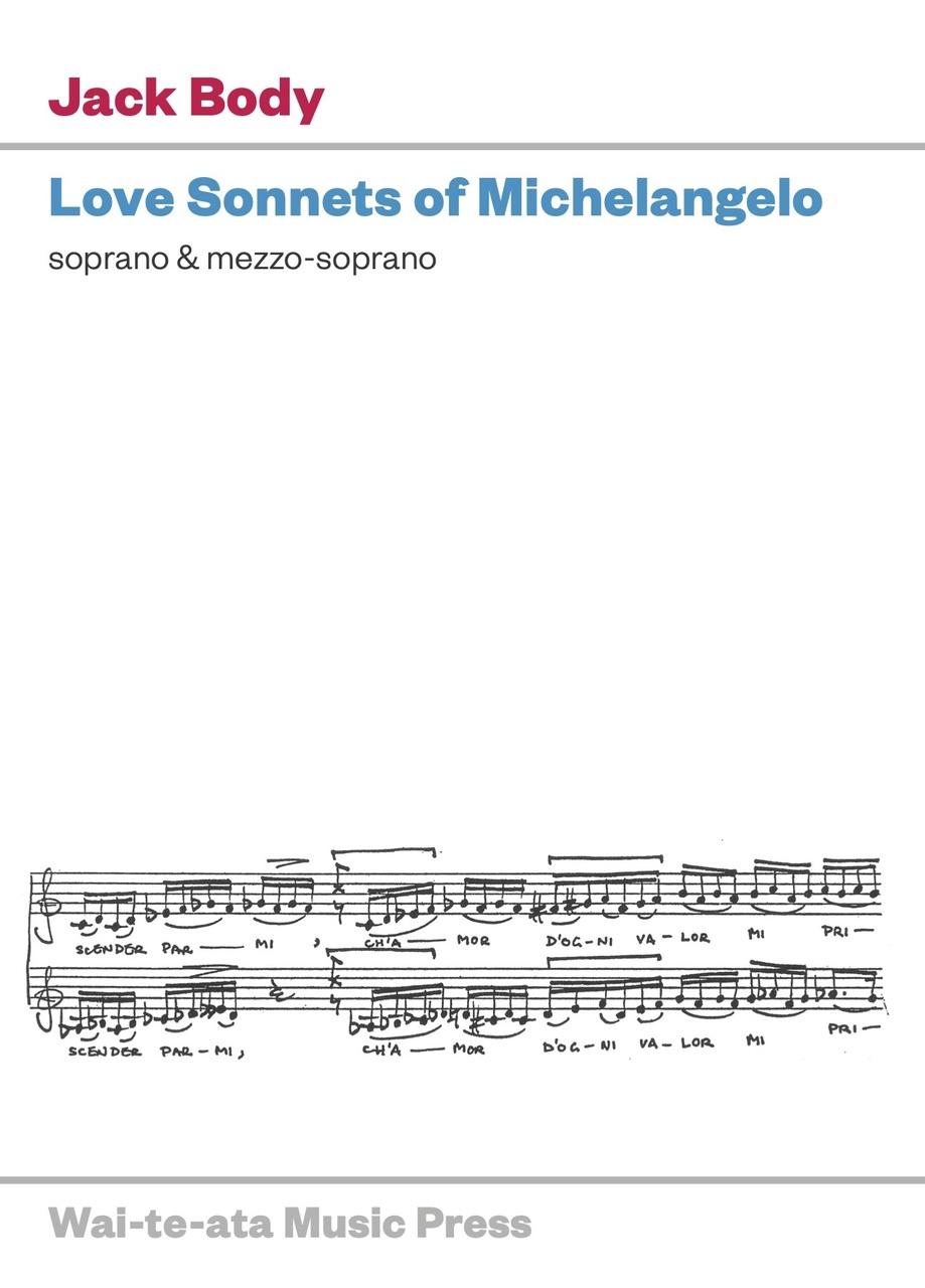 Jack Body: Love Sonnets of Michelangelo (2020 Edition) — hardcopy SCORE