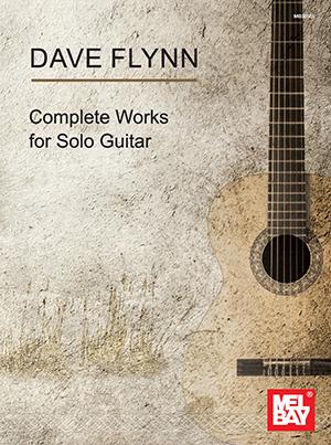 Dave Flynn Complete Works for Solo Guitar — hardcopy/digital SCORE