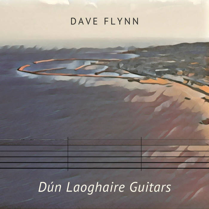 Dave Flynn   Dún Laoghaire Guitars — DIGITAL ALBUM