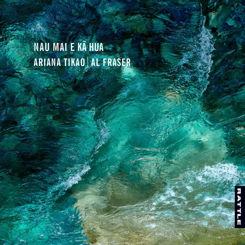 Ariana Tikao and Al Fraser | Nau Mai E Kā Hua — CD