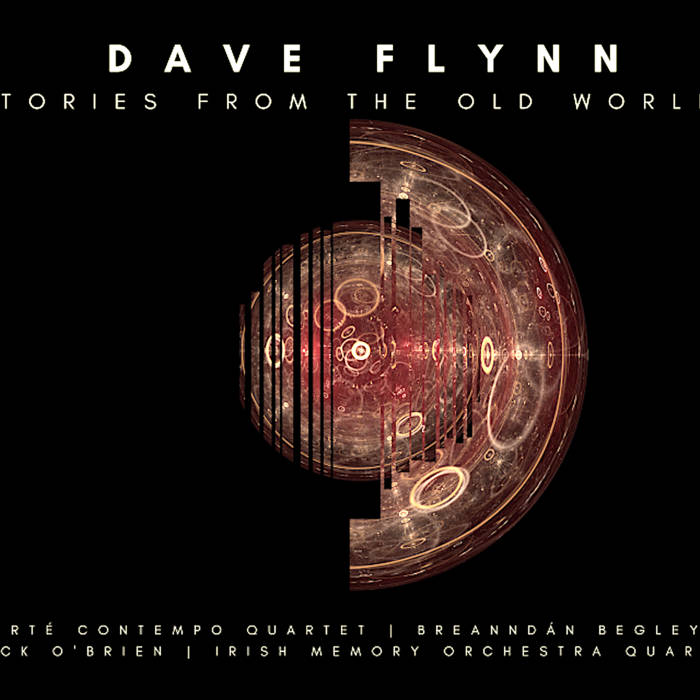 Dave Flynn | Stories from the Old World (Music for Strings, Pipes and Voice) — DIGITAL ALBUM