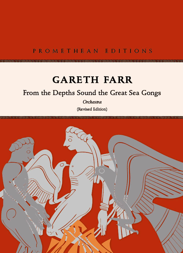 Gareth Farr: From the Depths Sound the Great Sea Gongs (2020 revised edition) — hardcopy SCORE