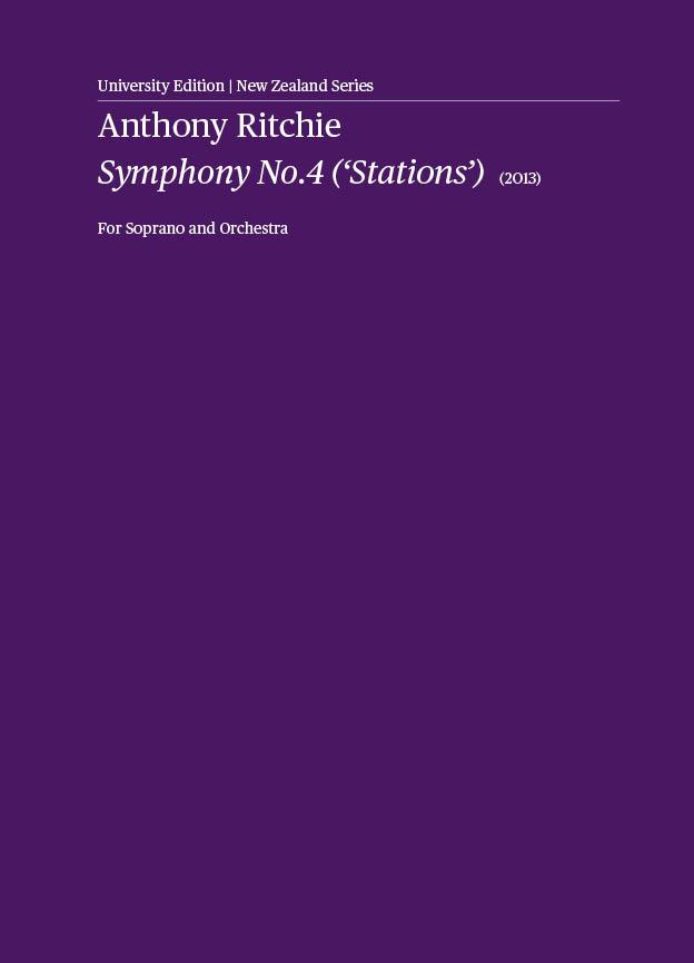 Anthony Ritchie: Symphony No. 4, 'Stations' (Promethean Editions) —hardcopy SCORE
