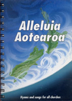 Alleluia Aotearoa: hymns and songs for all churches - hardcopy SCORE