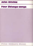 John Ritchie: Four Zhivago Songs - hardcopy SCORE