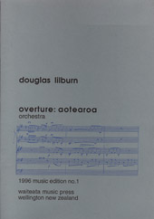 Douglas Lilburn: Overture: Aotearoa - hardcopy SCORE