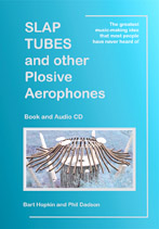 Slap Tubes and Other Plosive Aerophones