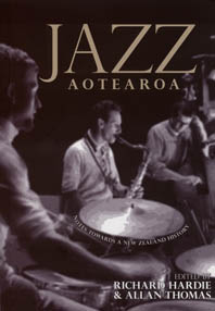 Jazz Aotearoa - Notes Towards a New Zealand Jazz History