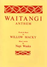 Willow Macky: Waitangi Anthem - hardcopy HANDWRITTEN SCORE