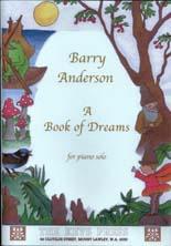 Barry Anderson: A Book of Dreams - hardcopy SCORE