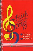 Faith Makes the Song - hardcopy SCORE