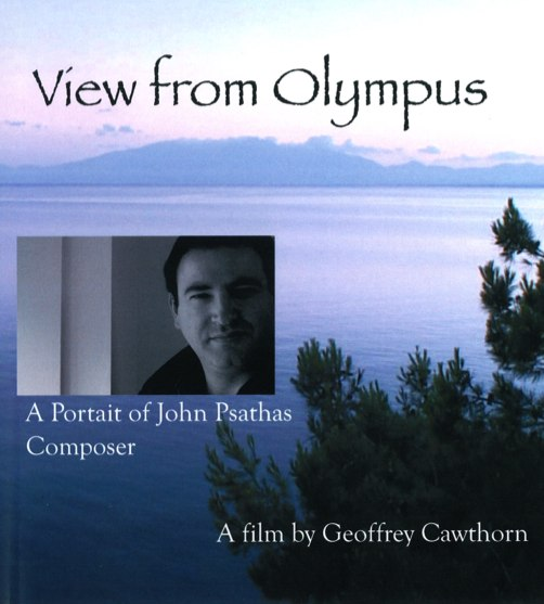 View from Olympus - A Portrait of John Psathas