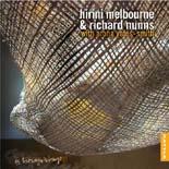Hirini Melbourne and Richard Nunns | Te hekenga-a-rangi - CD
