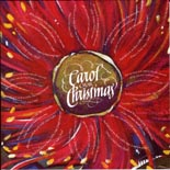 Carol our Christmas: carols from New Zealand - CD