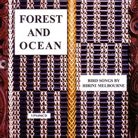 Forest and Ocean: Bird Songs by Hirini Melbourne - CD