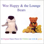 Wee Happy and the Lounge Bears