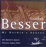 Jonathan Besser: Mr. Darwin's Dances