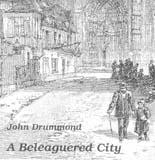 John Drummond: A Beleaguered City