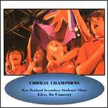 2005/06 New Zealand Secondary Students' Choir: Choral Champions - CD