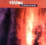 John Young: La limite du bruit