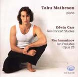 Tahu Matheson plays Carr and Rachmaninov