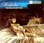 Mere Boynton and friends: Waikohu - CD