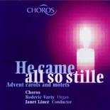 Choros: He came all so stille - CD