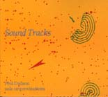 Phil Dadson: Sound Tracks - solo improvisations