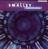 Denis Smalley: Sources/scenes