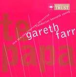 Gareth Farr: Te Papa - CD