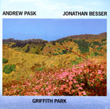 Jonathan Besser and Andrew Pask: Griffith Park