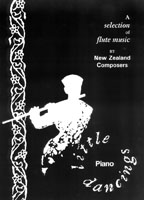Little Dancings: a selection of flute music by New Zealand composers - hardcopy SCORE and PART