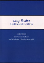 Larry Pruden Collected Edition Volume 3 - Instrumental Music and Works for Chamber Ensemble