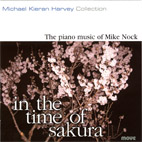 In the time of sakura: the piano music of Mike Nock - CD