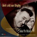 Inia Te Wiata: Just Call Me Happy - CD