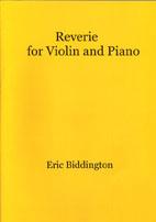 Eric Biddington: Reverie for Violin and Piano - hardcopy SCORE and PARTS