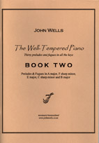 John Wells: The Well-Tempered Piano Book Two - hardcopy SCORE