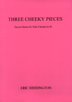 Eric Biddington: Three Cheeky Pieces - hardcopy SCORE